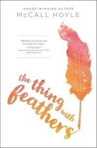 Review: The Thing with Feathers by McCall Hoyle