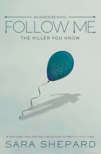 Review: Follow Me by Sara Shepard