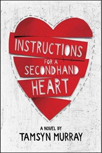 Instructions for a Secondhand Heart, Tamsyn Murray