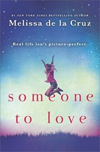 Review: Someone to Love by Melissa de la Cruz