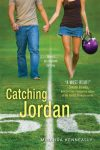Book cover for Catching Jordan by Miranda Kenneally