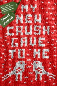 Book cover for My New Crush Gave to Me