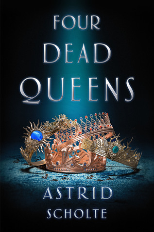 Wishlist Wednesday: Four Dead Queens
