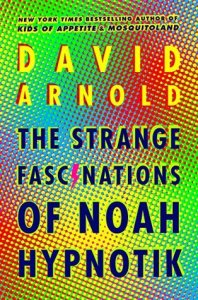 Review: The Strange Fascinations of Noah Hypnotik