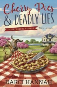 Cover for Cherry Pies and Deadly Lies