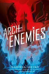 Review: Archenemies (Renegades #2) by Marissa Meyer