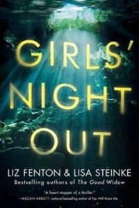 Girls' Night Out by Liz Fenton and Lisa Steinke