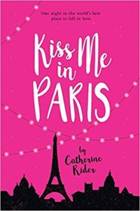 Book Review: Kiss Me in Paris by Catherine Rider