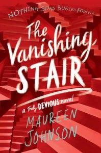 Wishlist Wednesday: The Vanishing Stair by Maureen Johnson