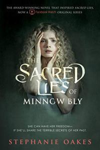 Book to Movie Review: The Sacred Lies of Minnow Bly by Stephanie Oakes