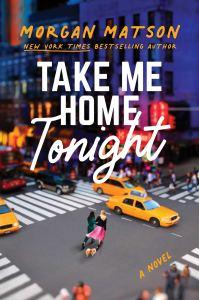 Review: Take Me Home Tonight by Morgan Matson