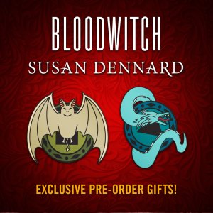 Preorder Gifts for Bloodwitch