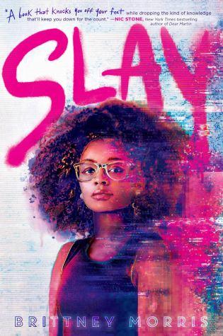 Wishlist Wednesday: SLAY by Brittney Morris