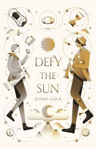 Defy the Sun Jessika Fleck