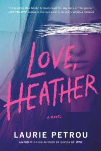 Review: Love, Heather by Laurie Petrou