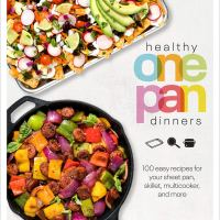 Healthy One Pan Dinners by Dana Angelo White