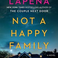 Review: Not a Happy Family by Shari Lapena