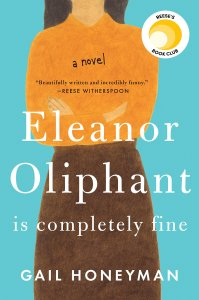 Review: Eleanor Oliphant is Completely Fine