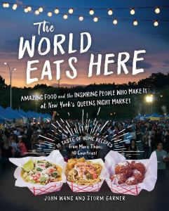 Review: The World Eats Here by Wang & Garner