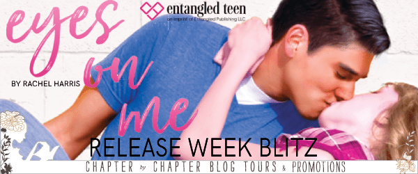 Book Blitz & Giveaway: Eyes on Me by Rachel Harris