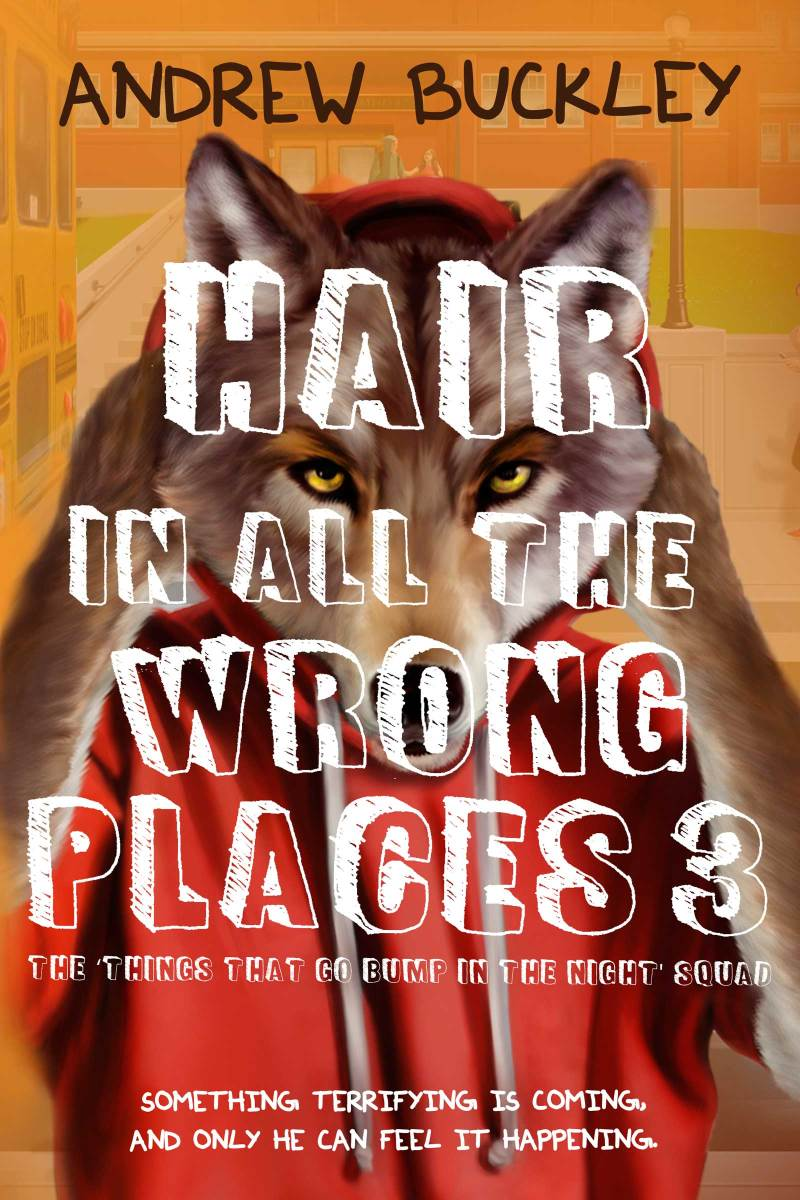 Book Blitz: Hair in All the Wrong Places 3 by Andrew Buckley