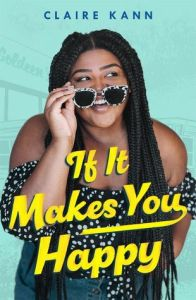 Review: If It Makes You Happy by Claire Kann