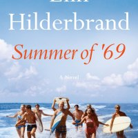 Book Review: Summer of '69 by Elin Hilderbrand