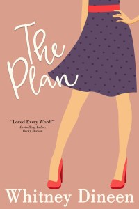 The Plan Whitney Dineen