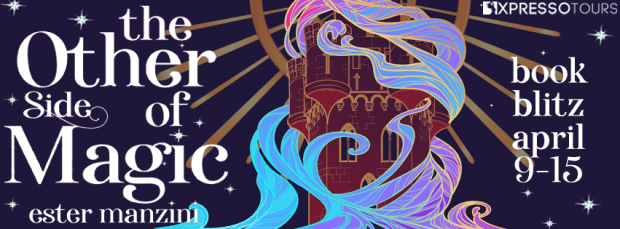Giveaway: The Other Side of Magic by Ester Manzini