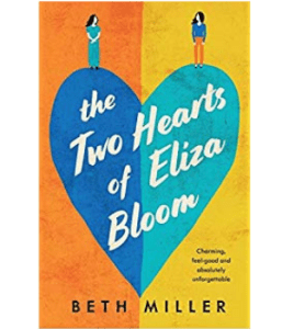 Review: THE TWO HEARTS OF ELIZA BLOOM by Beth Miller