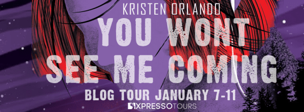 Review & Giveaway: You Won't See Me Coming by Kristen Orlando