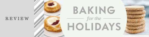 Baking for the Holidays by Sarah Kieffer