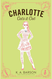 Review: Charlotte Cuts it Out by K.A. Barson