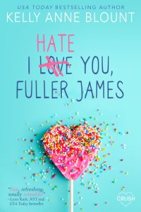 I Hate You Fuller James