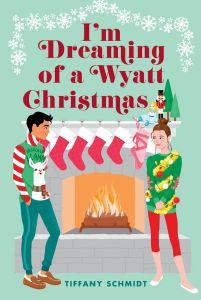 I'm Dreaming of a Wyatt Christmas, Tiffany Schmidt