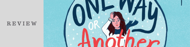 Review: One Way or Another by Kara McDowell