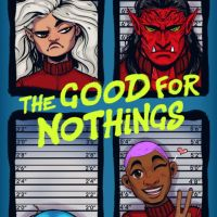 Review & Giveaway: The Good for Nothings