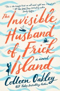 The Invisible Husband of Frick Island, Colleen Oakley
