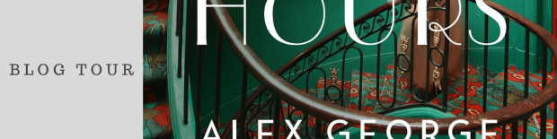 Blog Tour: The Paris Hours by Alex George