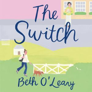 Audiobook Review: The Switch by Beth O'Leary