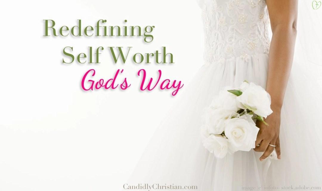 redefining self worth gods way