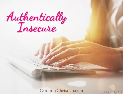 Authentically Insecure: 3 Common Reasons for Insecurity
