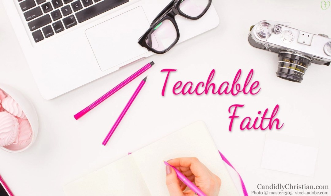 Teachable Faith