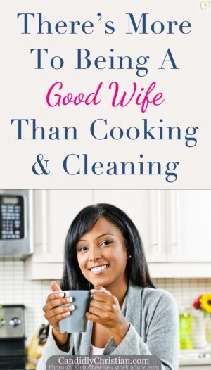 Apparently there is more to being a good wife than cooking and cleaning...
