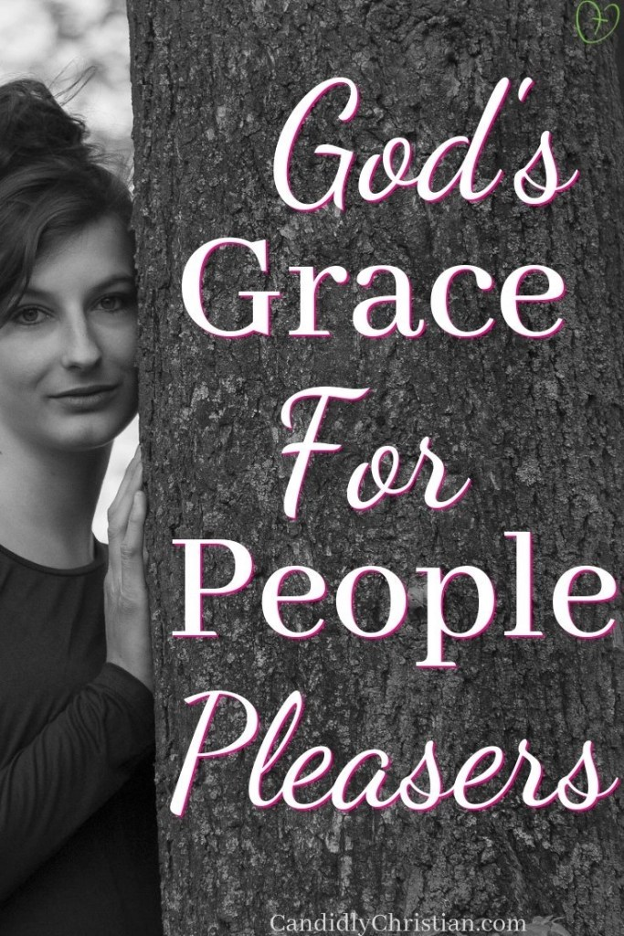 God's grace for people-pleasers