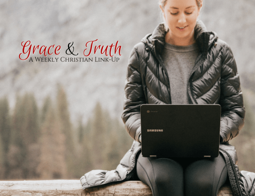 Grace and Truth - a weekly Christian link-up