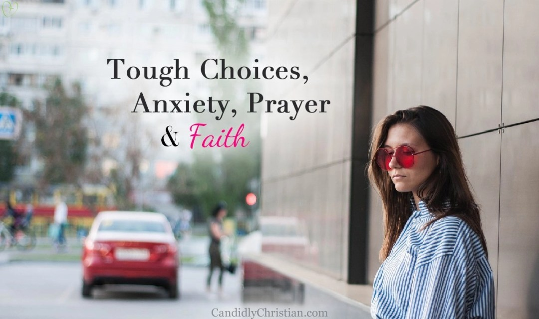 4 Ways to Fight Anxiety with Faith
