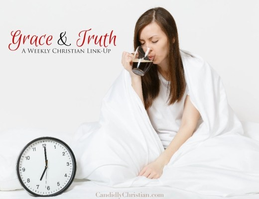 Grace and Truth: a weekly Christian link up.
