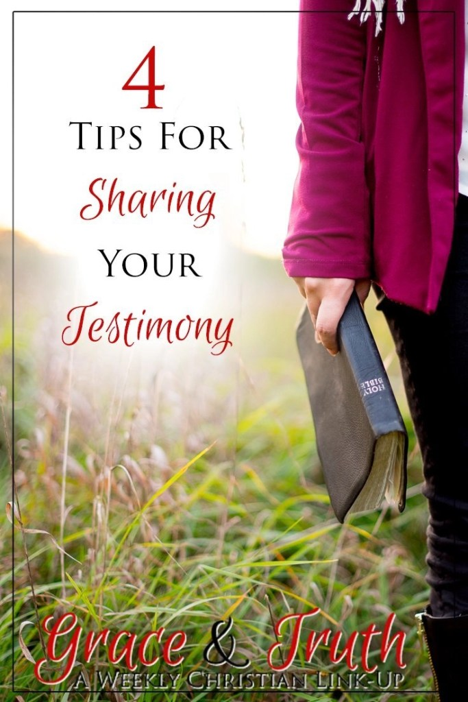 4 Tips for sharing your testimony #ChristianBlog
