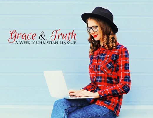Grace and Truth a weekly Christian Link Up